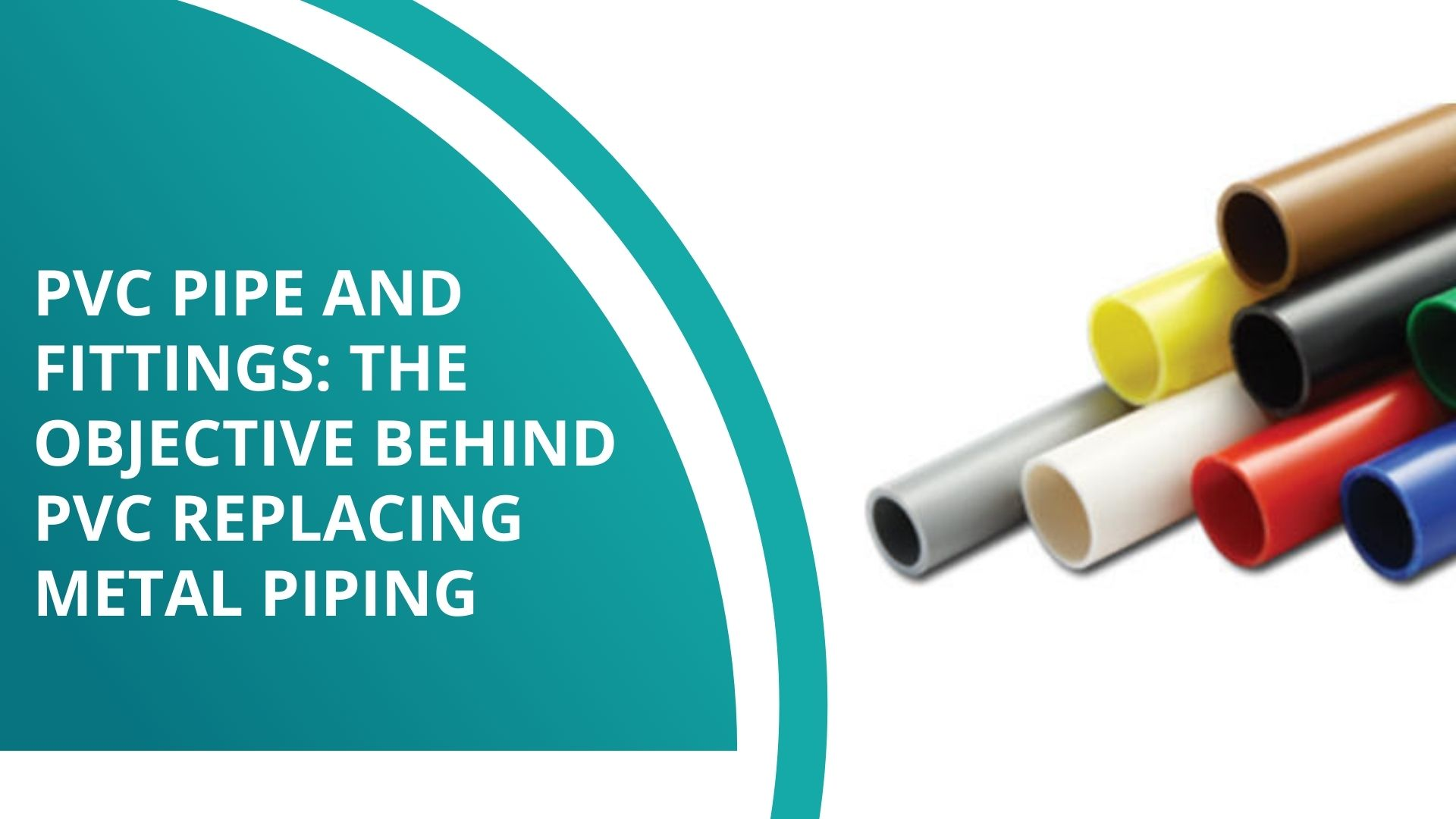 PVC Pipe and Fittings: The Objective Behind PVC Replacing Metal Piping - Shree Durga Electroplast Industries
